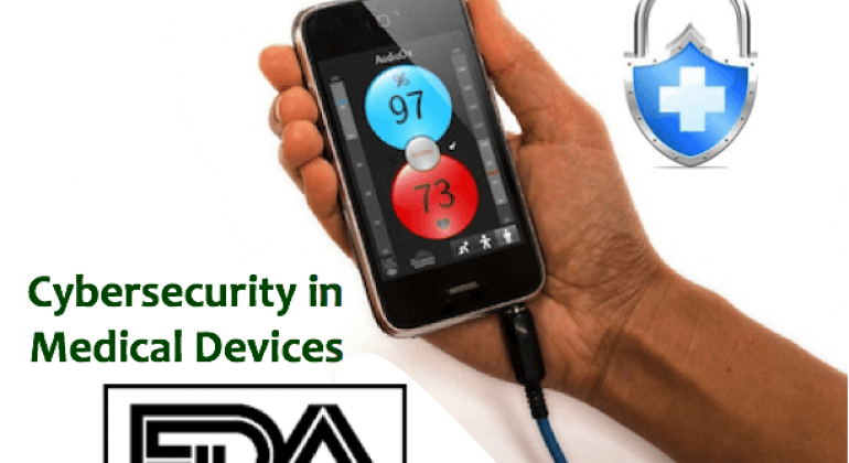 FDA Draft Guidance for Cybersecurity in Medical Devices